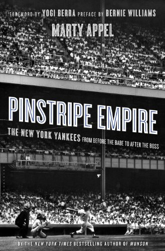 York Stripe Yankees - Pinstripe Empire: The New York Yankees from Before the Babe to After the Boss