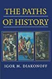 The Paths of History, Igor M. Diakonoff, 0521643988