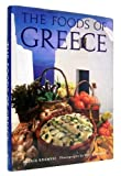 The Foods of Greece, Aglia Kremezi, 1556702043