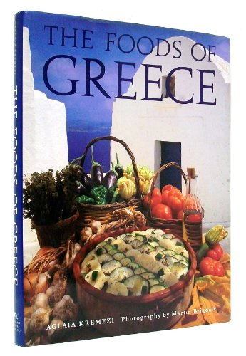 The Foods of Greece by Kremezi