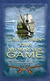 The Admiral's Game (The John Pearce Naval Series)