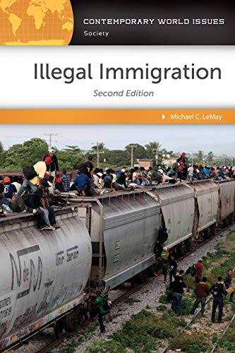 Illegal Immigration: A Reference Handbook, 2nd Edition (Contemporary World Issues)