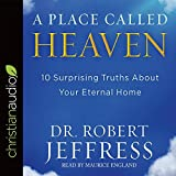 img - for A Place Called Heaven: 10 Surprising Truths about Your Eternal Home book / textbook / text book