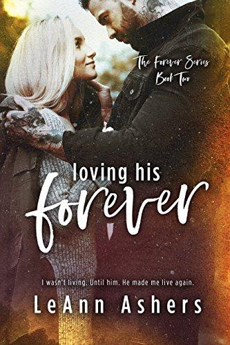 Loving His Forever (Forever Series Book 2)