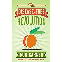 The Disease-Free Revolution