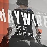 Haywire/David Holmes by David Holmes (2013-02-12)