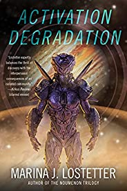 Activation Degradation: A Novel