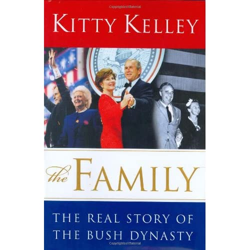 The Family: The Real Story of the Bush Dynasty (Hardcover)