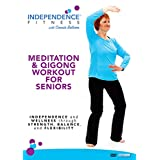 Independence Fitness: Meditation & Qigong Workout