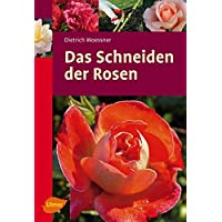 Das Schneiden der Rosen (Ulmer Taschenbücher, Band 57)