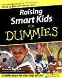 Raising Smart Kids for Dummies, Marlene Targ Brill, 0764517651