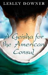 A Geisha for the American Consul (a short story)