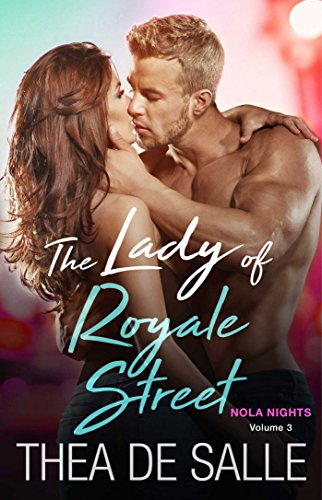 The Lady of Royale Street (NOLA Nights Book 3) by [de Salle, Thea]