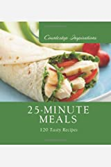 25-Minute Meals (Countertop Inspirations) Spiral-bound