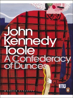 By John Kennedy Toole - A Confederacy of Dunces (Penguin Modern Classics) (New Ed) Paperback – 15 Mar. 2000