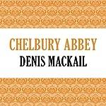 Chelbury Abbey | Denis MacKail