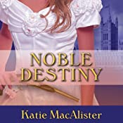 Noble Destiny: Noble Series, #2 | Katie MacAlister