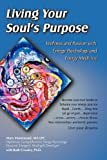 img - for Living Your Soul's Purpose: Wellness and Passion with Energy Psychology book / textbook / text book