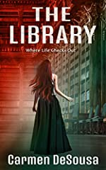 The Library: Where Life Checks Out (American Haunts)