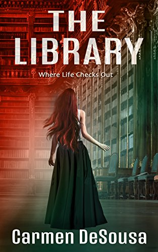 The Library: Where Life Checks Out (American Haunts Book 3)