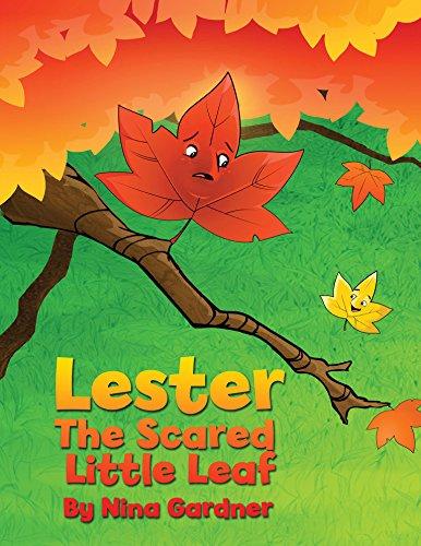 Little Leaf - Lester, The Scared Little Leaf