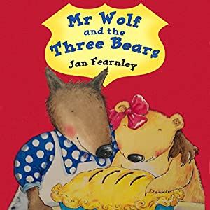 Mr Wolf and the Three Bears Audiobook