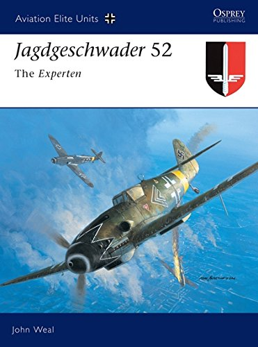 - Jagdgeschwader 52: The Experten (Aviation Elite Units)