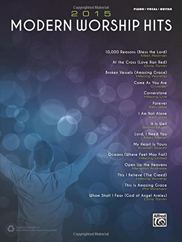 (2015 Modern Worship Hits: Piano/Vocal/Guitar)