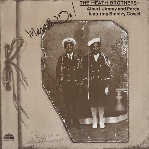 Marchin' On (The Heath Brothers)