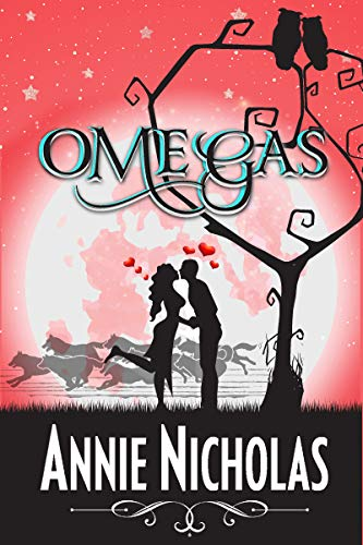 Omegas (Vanguards Book 1) by [Nicholas, Annie]