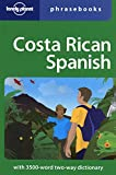 Lonely Planet Costa Rican Spanish Phrasebook