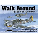 FW190A Walk Around, E. Brown Ryle and Malcolm Laing, 0897474147