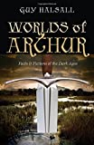 img - for Worlds of Arthur: Facts and Fictions of the Dark Ages book / textbook / text book