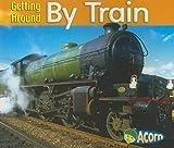 By Train, Cassie Mayer, 140348399X