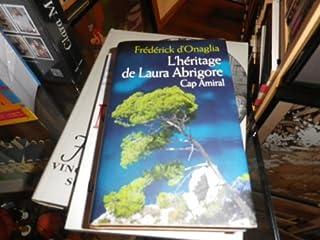 L'héritage de Laura Abrigore, Onaglia, Frédérick d'