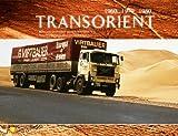 Transorient Edition II: Bilder und Geschichten aus dem Nah-Ostverkehr Pictures and stories about the Middle east