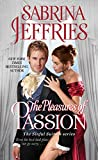 The Pleasures of Passion <br>(The Sinful Suitors)	 by  Sabrina Jeffries in stock, buy online here