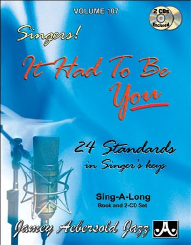 Play-A-Long Series, Vol. 107, It Had To Be You - 24 Standards In Singer's Keys (Book & 2-CD Set) (You The Singer compare prices)