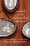 Memoir of an Independent Woman, Tania Grossinger, 1620876159