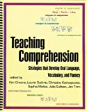 img - for Teaching Comprehension: Strategies That Develop Oral Language, Vocabulary, and Fluency book / textbook / text book