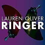 Ringer: Told in Back-To-Back Novellas: Replica, Book 2 | Lauren Oliver