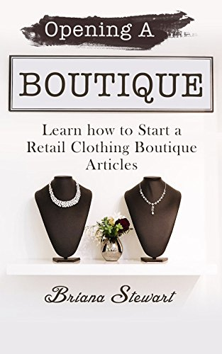 Opening Boutique Learning Retail Clothing ebook