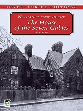 The use of literary term tone in the novel the house of seven gables by nathaniel hawthorne