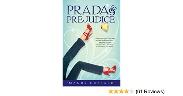 Amazon Prada And Prejudice 9781595142603 Mandy Hubbard Books