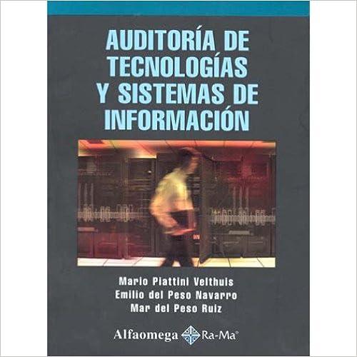 Book Auditoria de Tecnologia y Sistemas de Informacion (Spanish Edition)