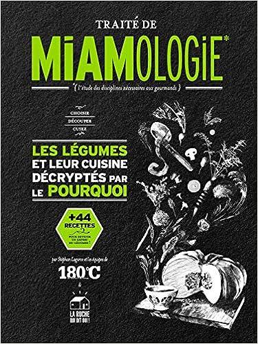 TRAITÉ DE MIAMOLOGIE LÉGUMES (Français) Relié – 28 septembre 2017の表紙
