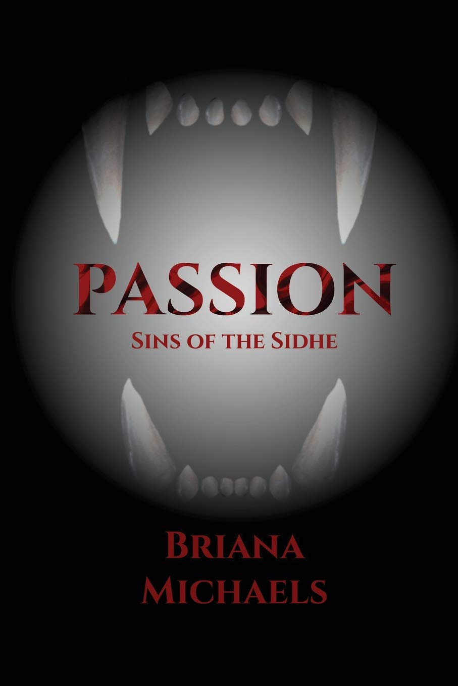 Download Passion (Sins of the Sidhe) (Volume 3) PDF