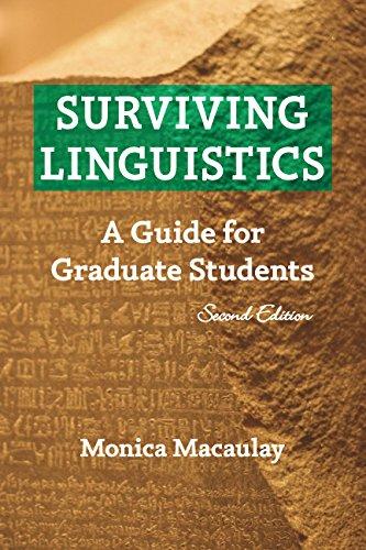 Surviving Linguistics: A Guide for Graduate Students (Second edition)