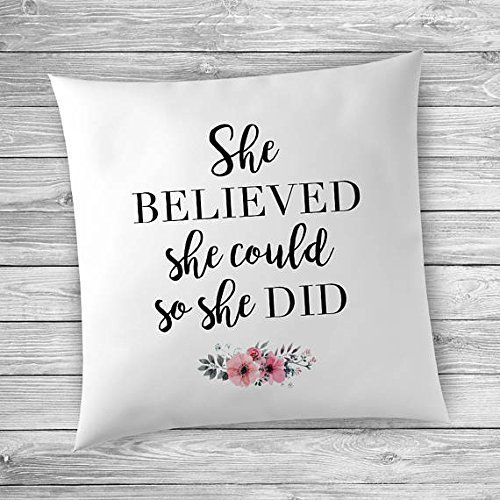 She Believed She Could So She Did, Graduation Gift, Pillow Cover, Pillowcase, Gift for - Waterford The Mall