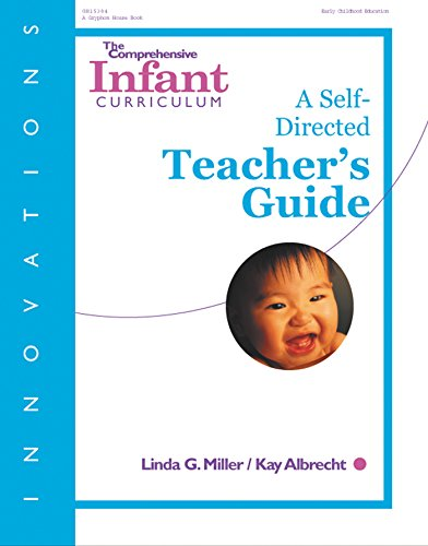 Innovations: The Comprehensive Infant Curriculum, A Self-Directed Teacher's Guide